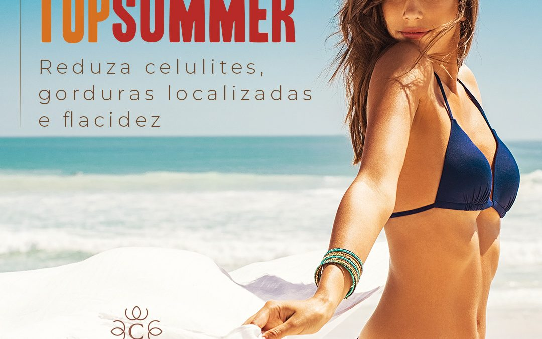 Conheça o Protocolo Clincare Top Summer